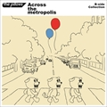 B-side Collection「Across the metropolis」 (2枚組 ディスク2)
