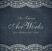 Aoi Works best collections 2011-2016