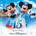 東京ディズニーシー 15周年 ザ・イヤー・オブ・ウィッシュ ミュージック・アルバム デラックス(3枚組 ディスク3)