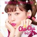 【CDシングル】 Chu Chu/HellO