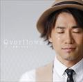【CDシングル】 Overflows〜言葉にできなくて〜