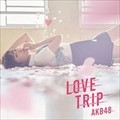 【CDシングル】 LOVE TRIP/しあわせを分けなさい <Type A> (2枚組 ディスク1)