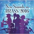 ニュー・サウンズ・イン・ブラス 2016 [SHM-CD]