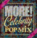 More! Celebrity POP MIX