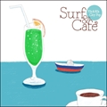 Surf&Cafe-70's&80's City Pop- (2枚組 ディスク1)