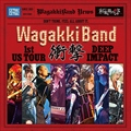 WagakkiBand 1st US Tour 衝撃 -DEEP IMPACT-
