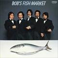 BOB'S FISH MARKET