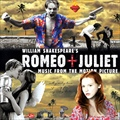 ロミオ&ジュリエット10周年記念エディション オリジナル・サウンドトラック