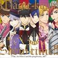 「マジきゅんっ!ルネッサンス」Magic-kyun!SHOW-TIME!!CD「6人の王子と眠り姫」