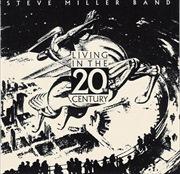 リヴィング・イン・ザ・20th・センチュリー [SHM-CD]