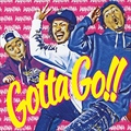 【CDシングル】 Gotta Go!!