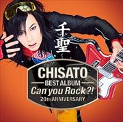 千聖~CHISATO~ 20th ANNIVERSARY BEST ALBUM「Can you Rock?!」