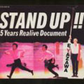 STAND UP!!-5 YEARS REALIVE DOCUMENT (2枚組 ディスク2)