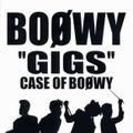 'GIGS' CASE OF BOφWY (2枚組 ディスク2)