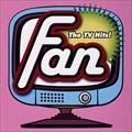 FAN THE TV HITS!