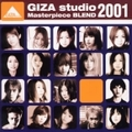 ギザスタジオ マスターピースブレンド 2001 (2枚組 ディスク1)