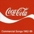 コカ・コーラCMソング集 1962-89 (2枚組 ディスク1)
