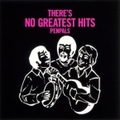 THERE'S NO GREATEST HITS