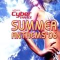 サイバートランス サマー・アンセムズ'06 (2枚組 ディスク2)