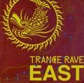 トランス・レイヴ〜EAST