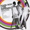 DIANA ROSS & THE SUPREMES REMIXES