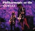 Philharmonic or die (2枚組 ディスク2)