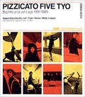 PIZZICATO FIVE TYO Big Hits and Jet Legs