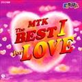 NHK「天才てれびくん」MTK The BEST I for LOVE