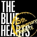 "THE BLUE HEARTS""25th Anniversary""TRIBUTE"