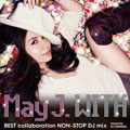WITH 〜BEST collaboration NON-STOP DJ mix〜 mixed by DJ WATARAI
