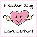 Reader Song〜Love Letter1
