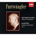 メンデルスゾーン:ヴァイオリン協奏曲/バルトーク:ヴァイオリン協奏曲 第2番