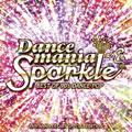ダンスマニア・スパークル 〜ベスト オブ 90's ダンス・ポップ〜 15周年記念アルバム