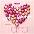 Tiara レコチョク Hit Love Selection