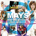 MAY'S BEST Of MIX 2005-2013 Vol.2(Mixed by NAUGHTY BO-Z)  [限定盤]