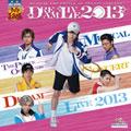 ミュージカル「テニスの王子様」 Dream Live 2013 (2枚組 ディスク2)