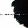 Long Slow Distance [SHM-CD]
