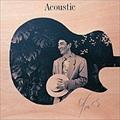 Acoustic [SHM-CD]