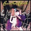 Bunched Birth [Blu-spec CD2]