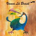 Vamos La Brasil [SHM-CD]