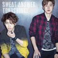 【CDシングル】Sweat/Answer
