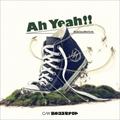 【CDシングル】Ah Yeah!!