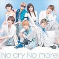 【CDシングル】No cry No more