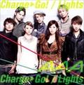 【CDシングル】Charge & Go!/Lights