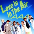 【CDシングル】Love Is In The Air