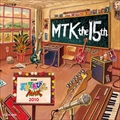 NHK「天才てれびくんMAX」MTK the 15th 2010