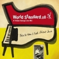 World Standard.08-A Tatsuo Sunaga Live Mix-