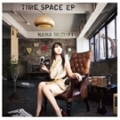 【CDシングル】TIME SPACE EP