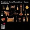 THE WORLD ROOTS MUSIC LIBRARY ダイジェスト(インストゥルメンタル編) (2枚組 ディスク2)
