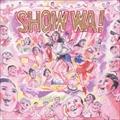 SHOW WA!-ハレンチ・パラダイス